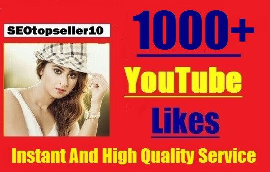 Instant Start 1000+ YouTube Likes safe, very fast complete