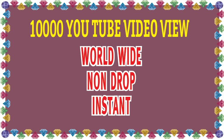 10000+ World Wide Non Drop Video View Within 24 Hours