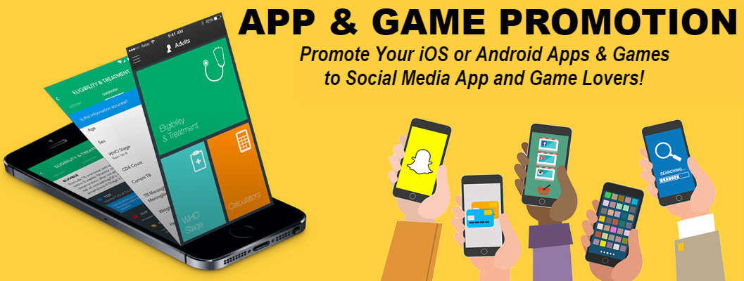 Promote Your iOS or Android App to Social Media App and Game Lovers!
