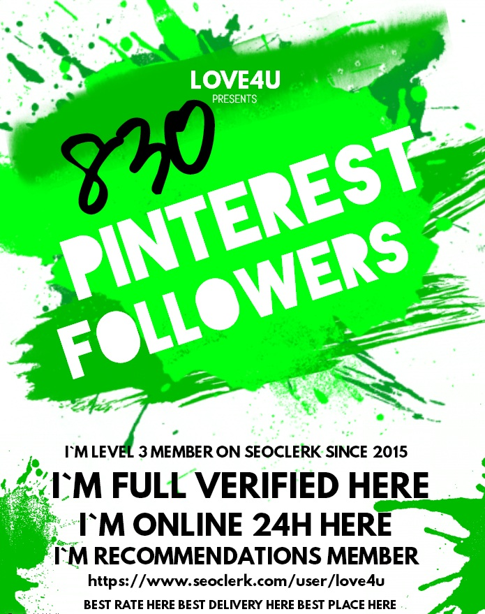 Get 830 Pinterest Followers Real Human with world wide Followers
