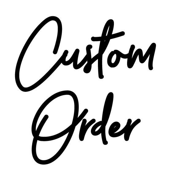 Get Your Custom Orders