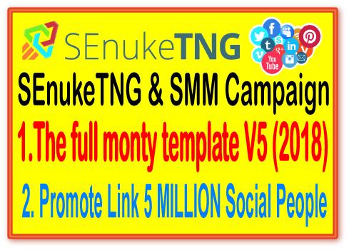 SEnukeTNG & SMM Campaign- The full monty template V5 2018- Social Traffic