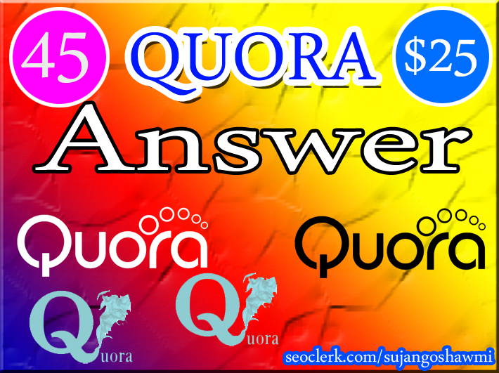 guaranteed my 45 quora answer your website Rank Google 1st page