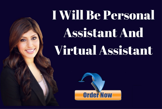 Be Personal Assistant And Virtual Assistant