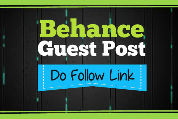 Write And Publish Guest Post On Behance