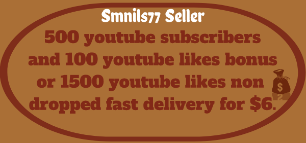 505 subscribers and 100 likes bonus or 1500 likes non dropped fast delivery