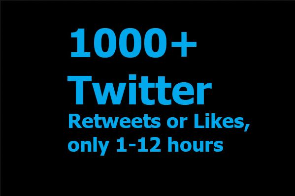 Instant 1,000+ Twit-ter Re-tweets or Likes or F. ollow within 1-12 hours