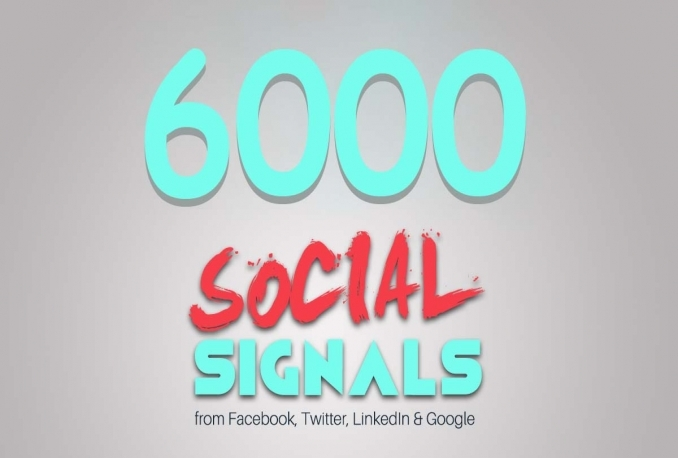 High PR 6000 Social Signals with super fast speed