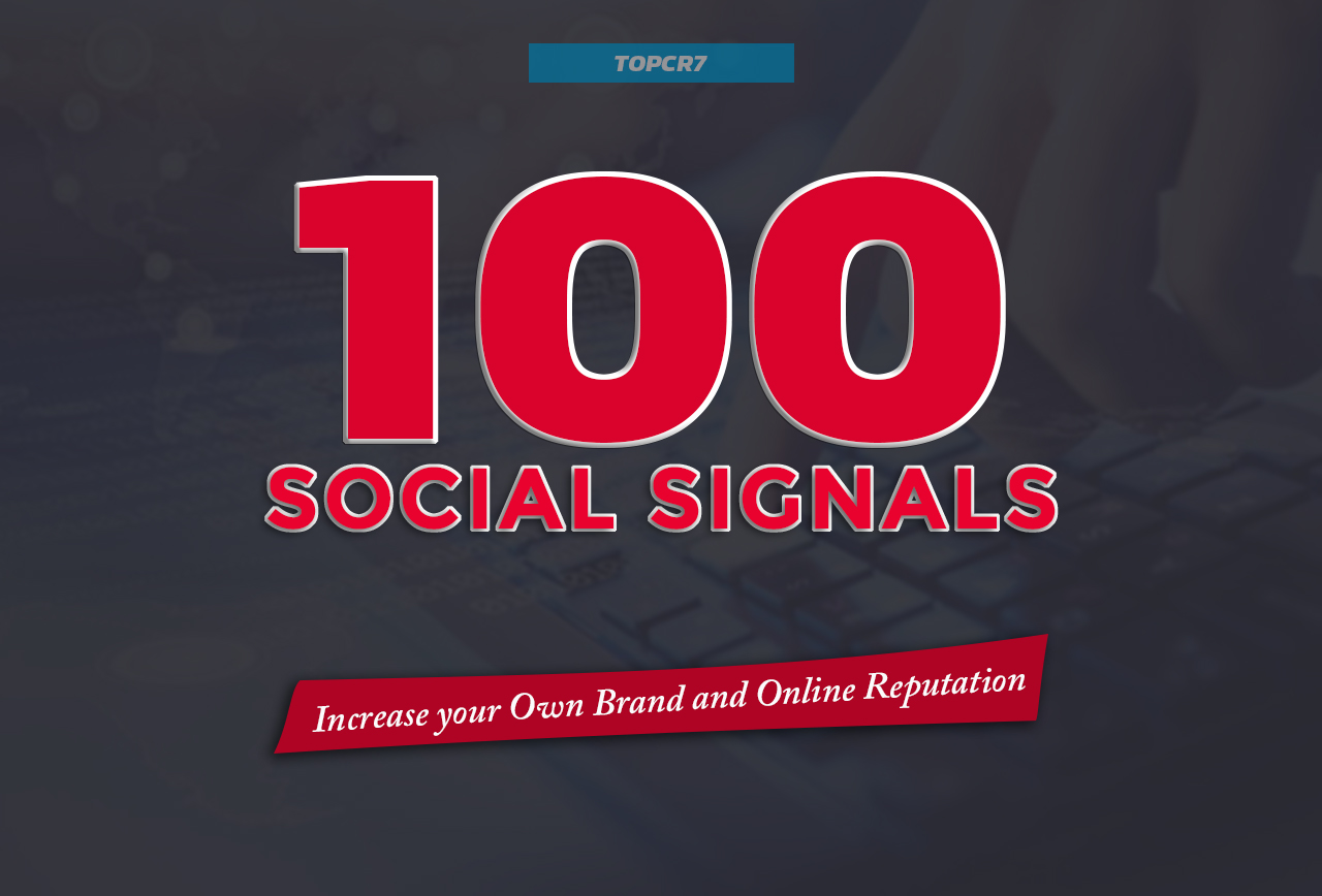 Most Powerful 100 Social Signals SEO Backlinks - Effective Best 5 Monster Services