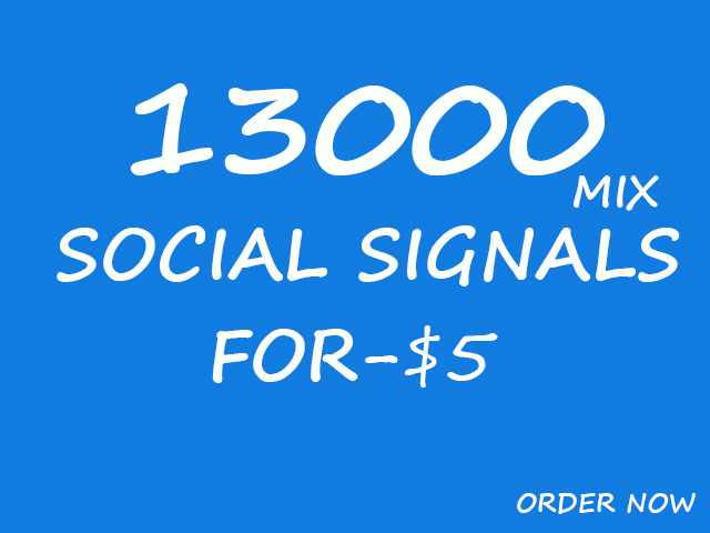 Most Powerful 13000 Social Signals SEO Backlinks - Effective Best 5 Monster Services