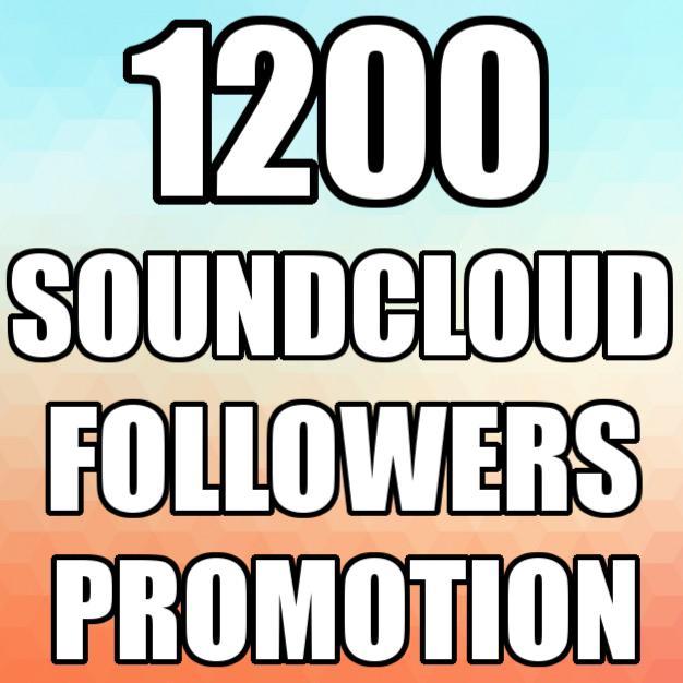 Super Fast 1200+ SOUNDCLOUD Followers Promotion