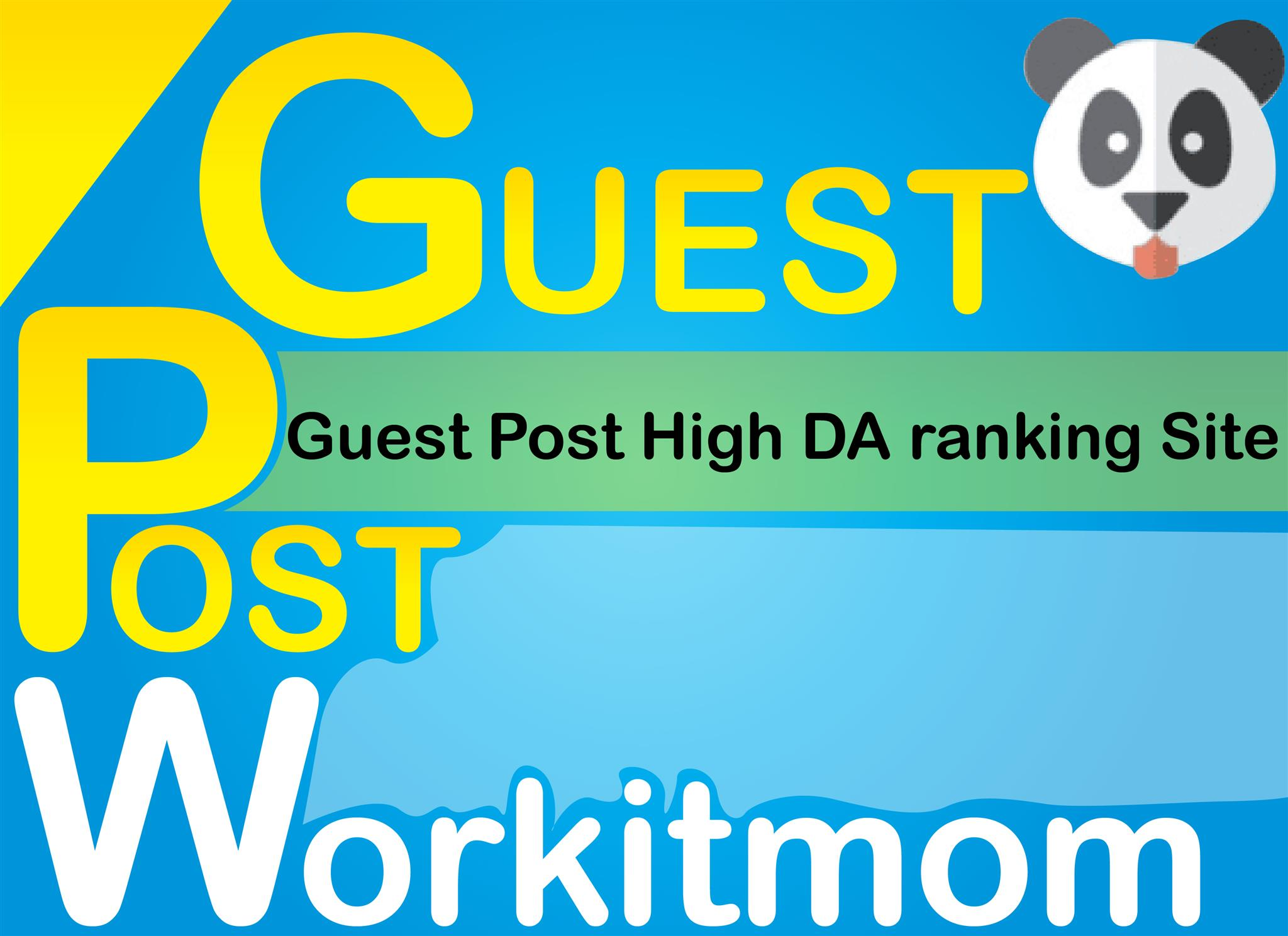 Workitmom Guest Post Do Follow DA91 PA79 Permanent link