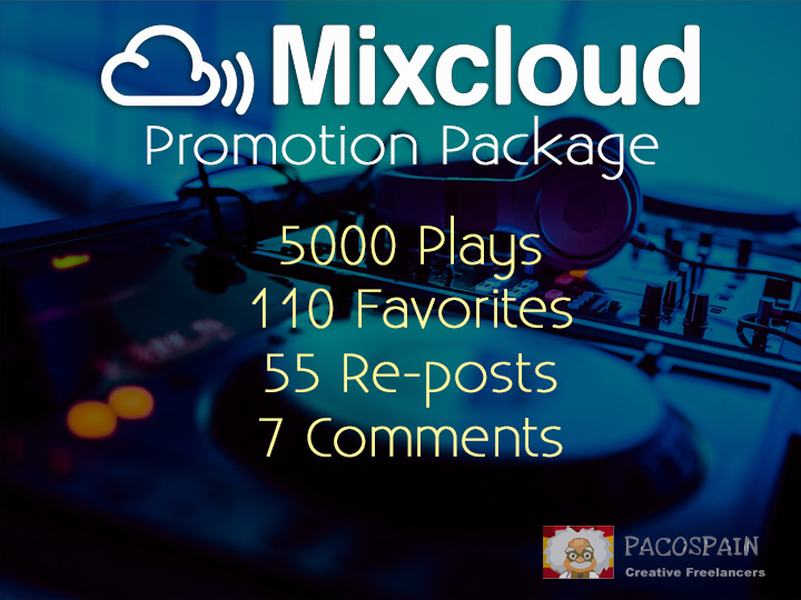 MixCloud package,  the best you can have to get up in ranking
