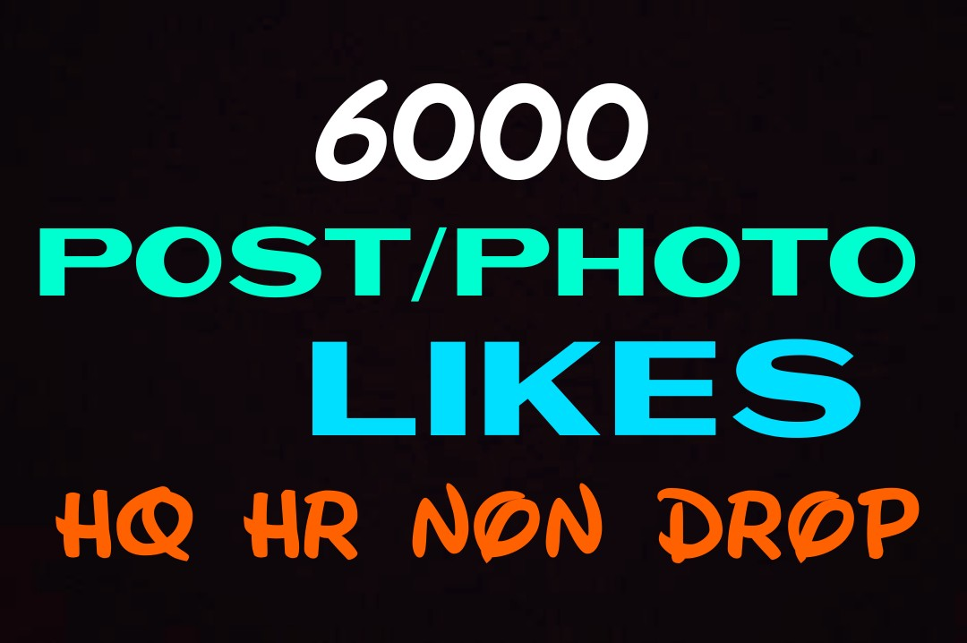 Add 6000+ Super Fast,HQ,Non Drop Social Post or Photo Promotion