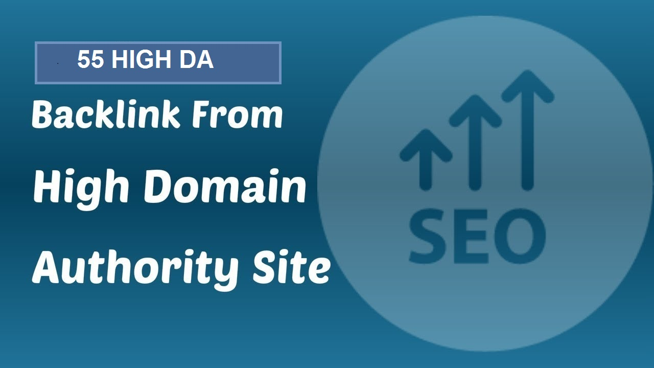 DO 55 POWERFUL HIGH DA BACKLINKS