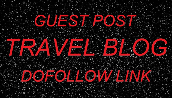 Publish a guest post on travel blog with dofollow