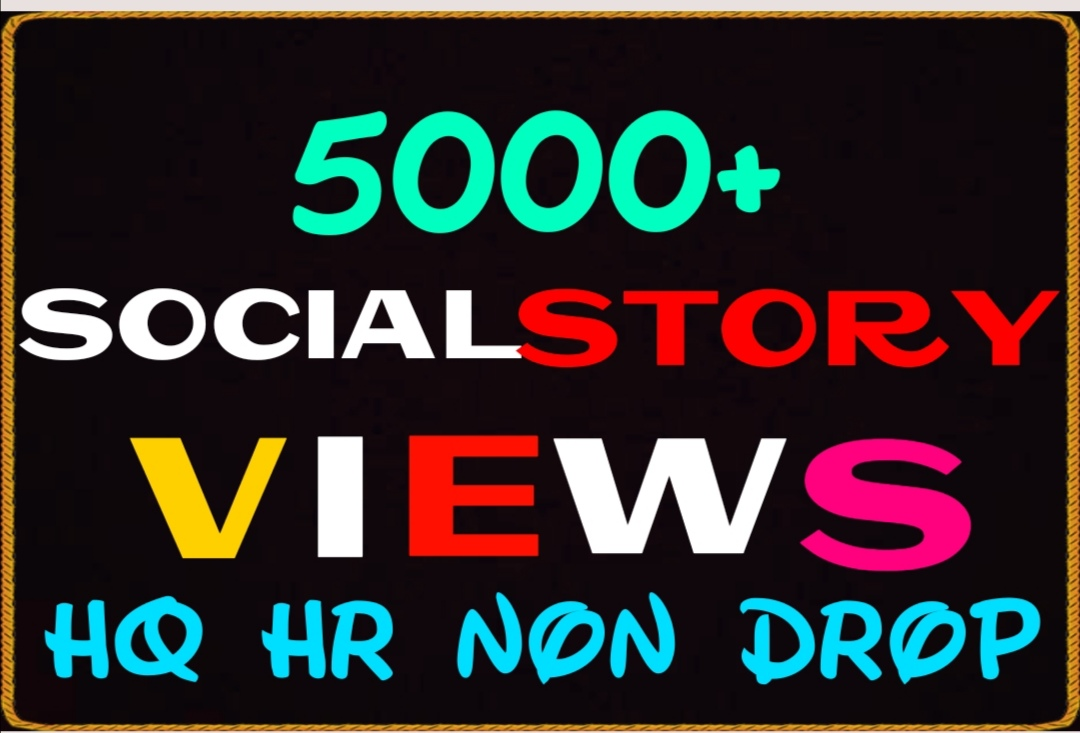 HQ HR Non Drop Social Story Views Instantly