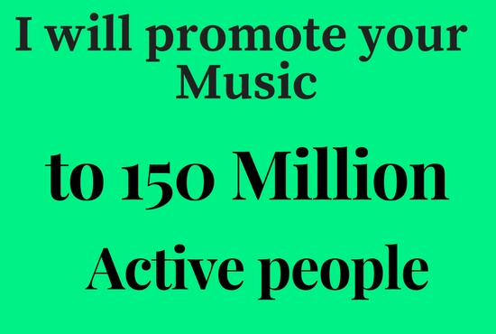 Do Viral Music Promotion to 150 Million People