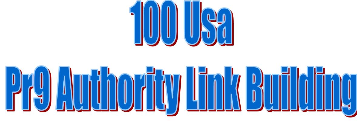 Do 100 Usa Pr9 Authority Link Building Safe Seo Profile Backlink