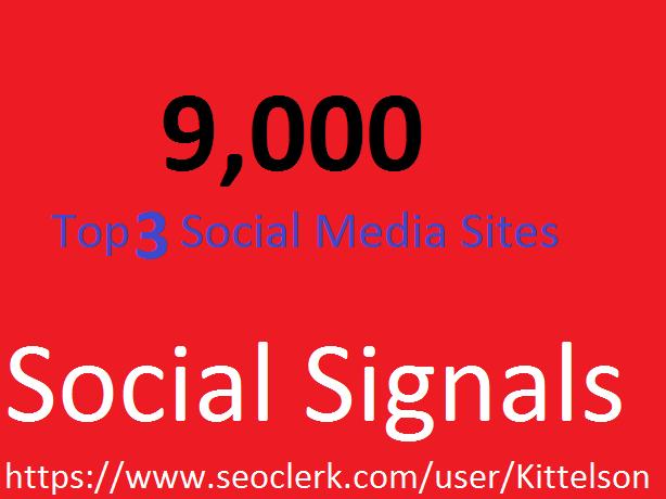 9,000 Social Signals Come From Top 3 Social Media Sit...