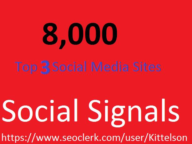 8,000 Social Signals Come From Top 3 Social Media Sit...