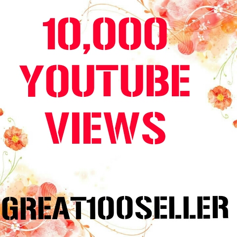 10,000  Y0U TUBE Views nondrop refill guarante