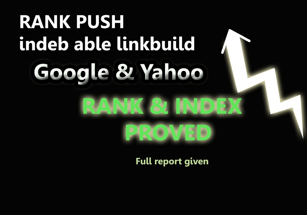 SEO powerful refeer submit Google and yahoo rank push and index proved with report.