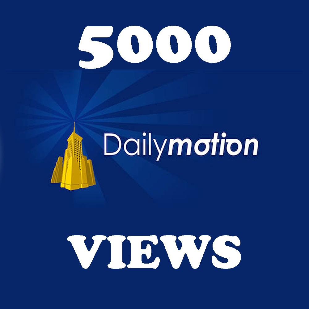 5,000 DailyMotion Views In 12-24 Hours Instant Start