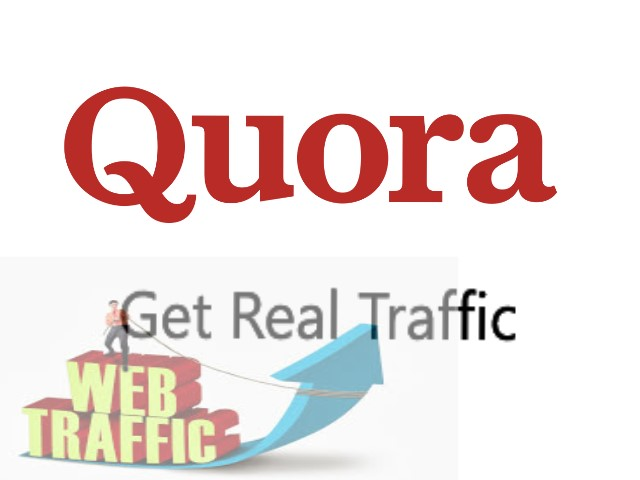 Increase Your Real Traffic With HQ 10 Quora Answer