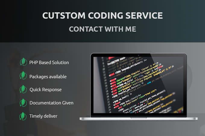 Do custom coding for you