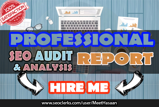Will Do Professional Seo Audit And Detailed Analysis Report