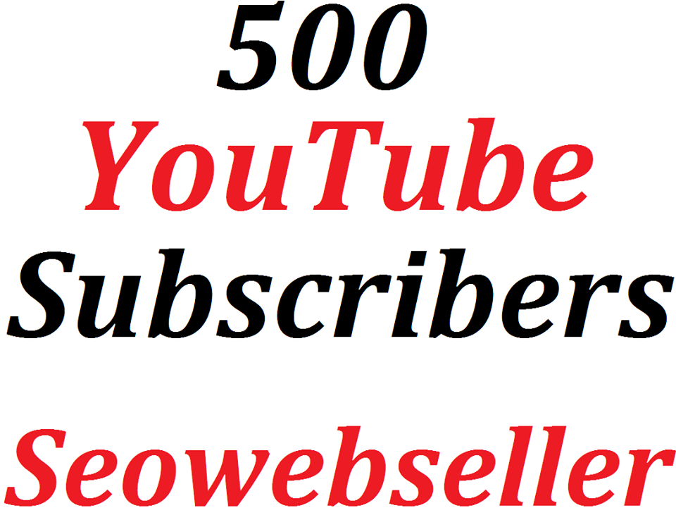 Guaranteed 500 manually channel subscrib'er non drop and safe real profile Just