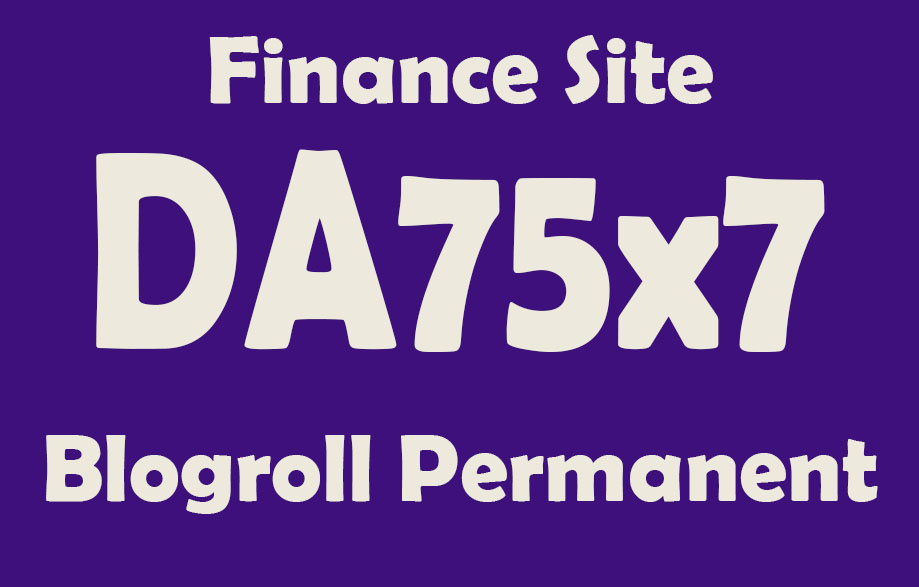 Give Link Da75x7 Site FINANCE Blogroll Permanent