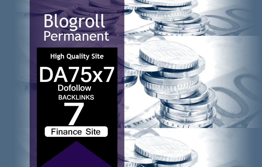 Give Link Da75x7 HQ Site Finance Blogroll Permanent