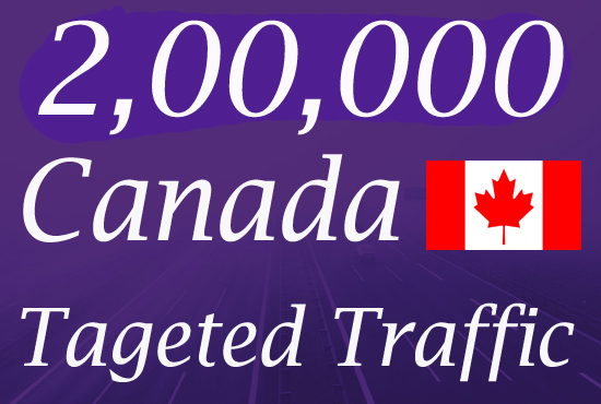 2,00,000 Canada Targeted Real Human Website Traffic for 30 days
