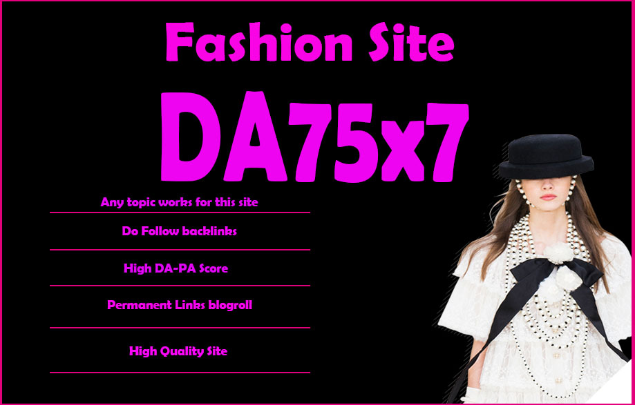 Give Your Backlink On Da75x7 Fashion Blogroll Dofollow