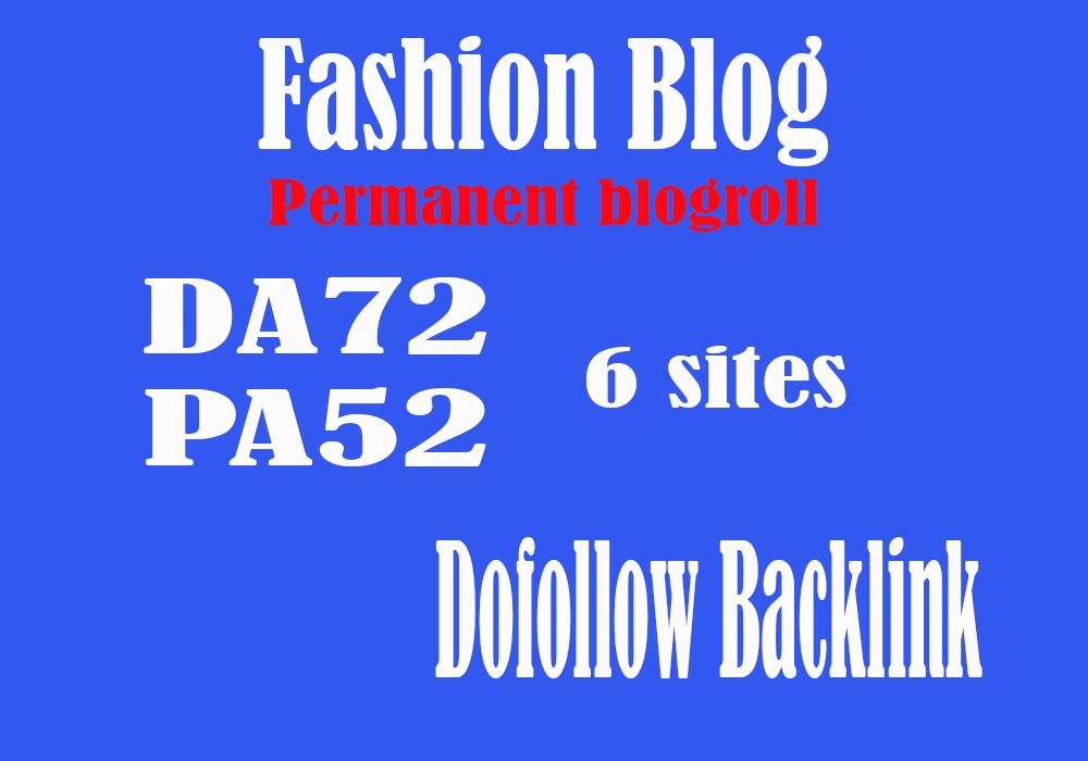 Give 6 Site FASHION Blog Da72 For Backlinks permanent