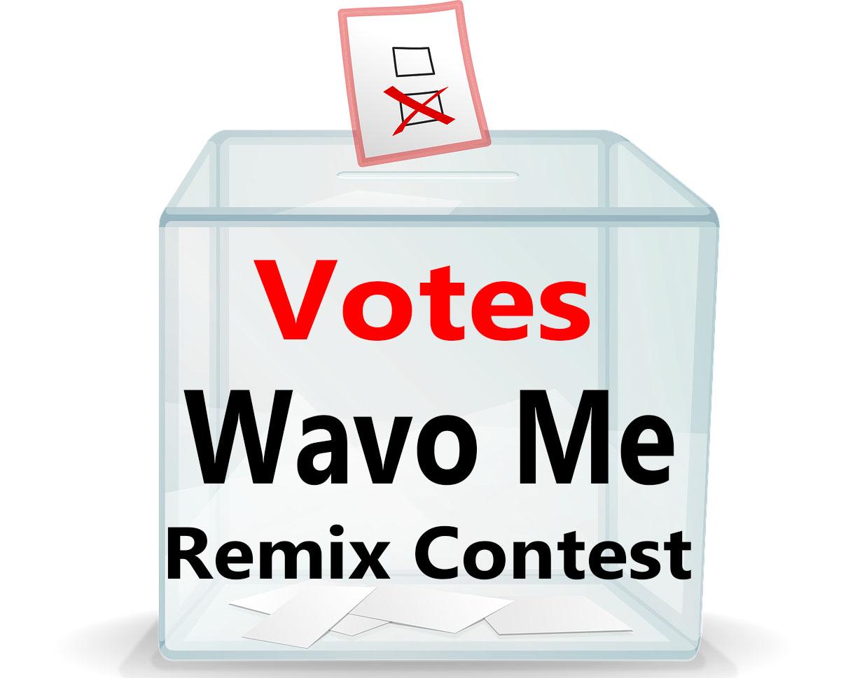 Wavo 50+ Votes Different IPs For Your Wavo Me Remix Contest