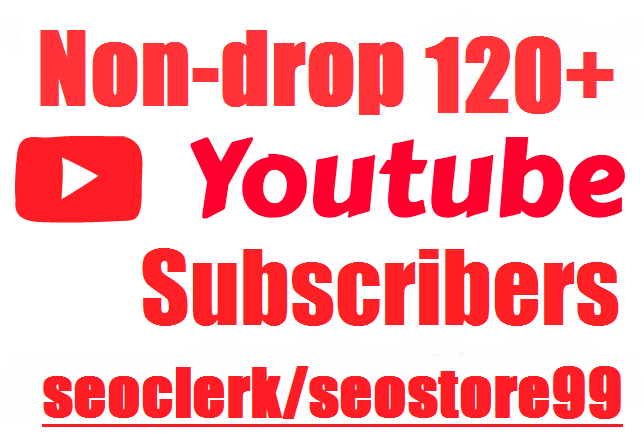 Non-drop 120+ YouTube subscribers+Bonus 5 comments Lifetime refill guaranteed within 12 to 24 hours