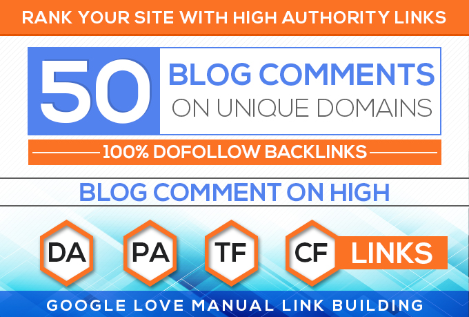 50 Unique Domains Manual Blog Comments backlinks