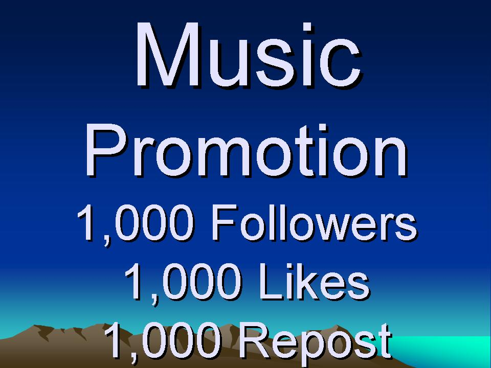 Music Promotion 1,000 Follow Or 1,000 Like Or 1,000 Repost Or 200 Comments