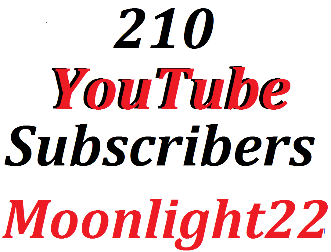 Fantastic offer 210 Y0U TUBE SUBSCRIBE  Lifetime Guaranteed