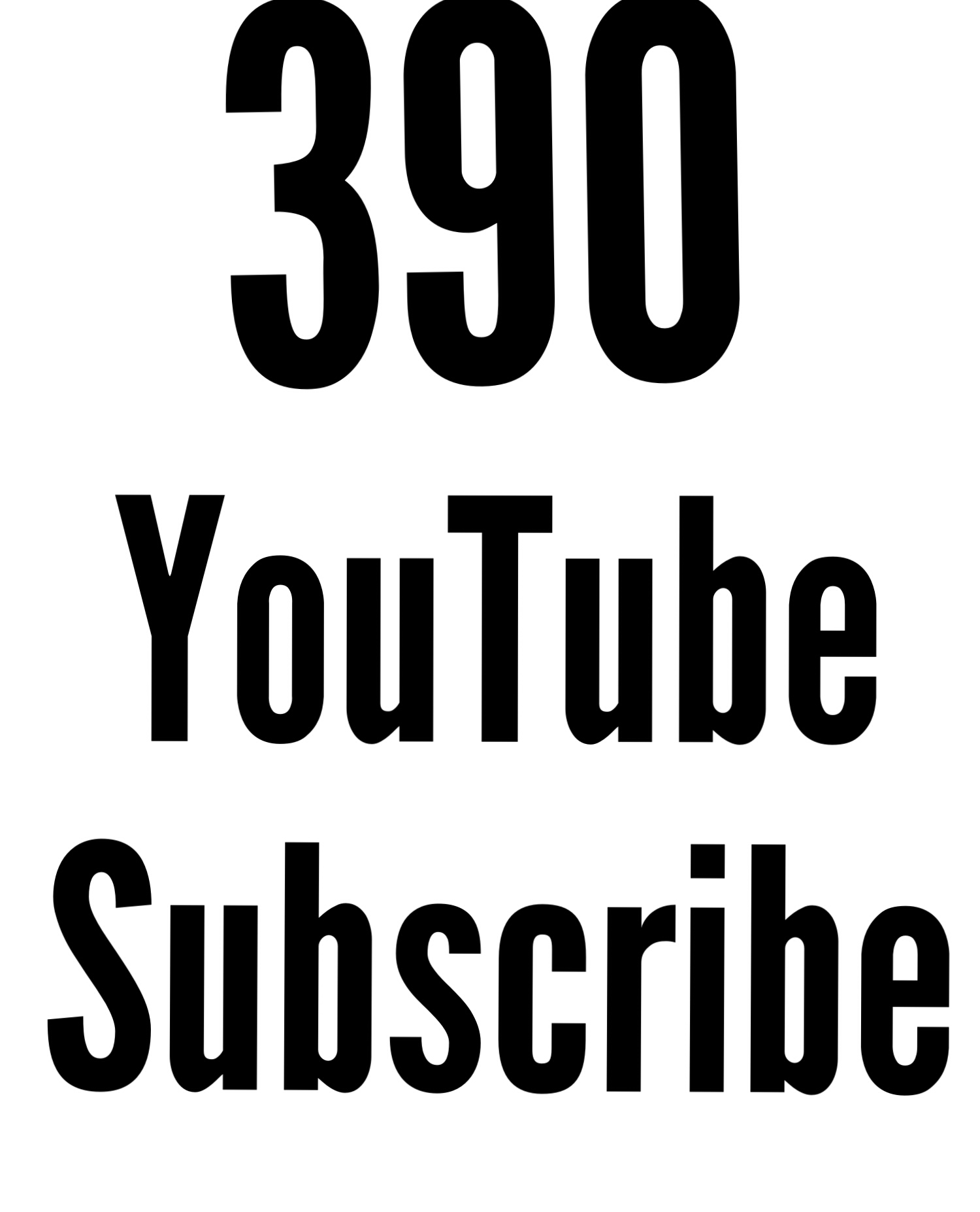 390 Active You Tube Subs cribe super fast delivery only for