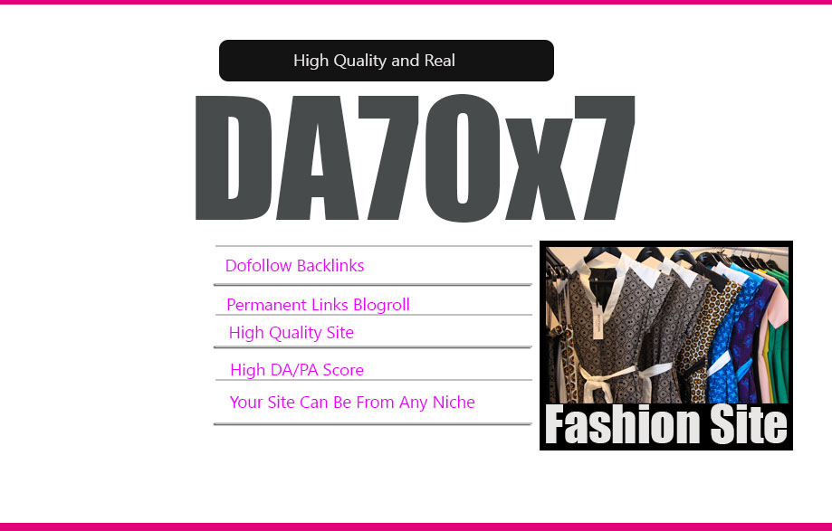 Give Link Da70x7 HQ Site FASHION Blogroll Permanent