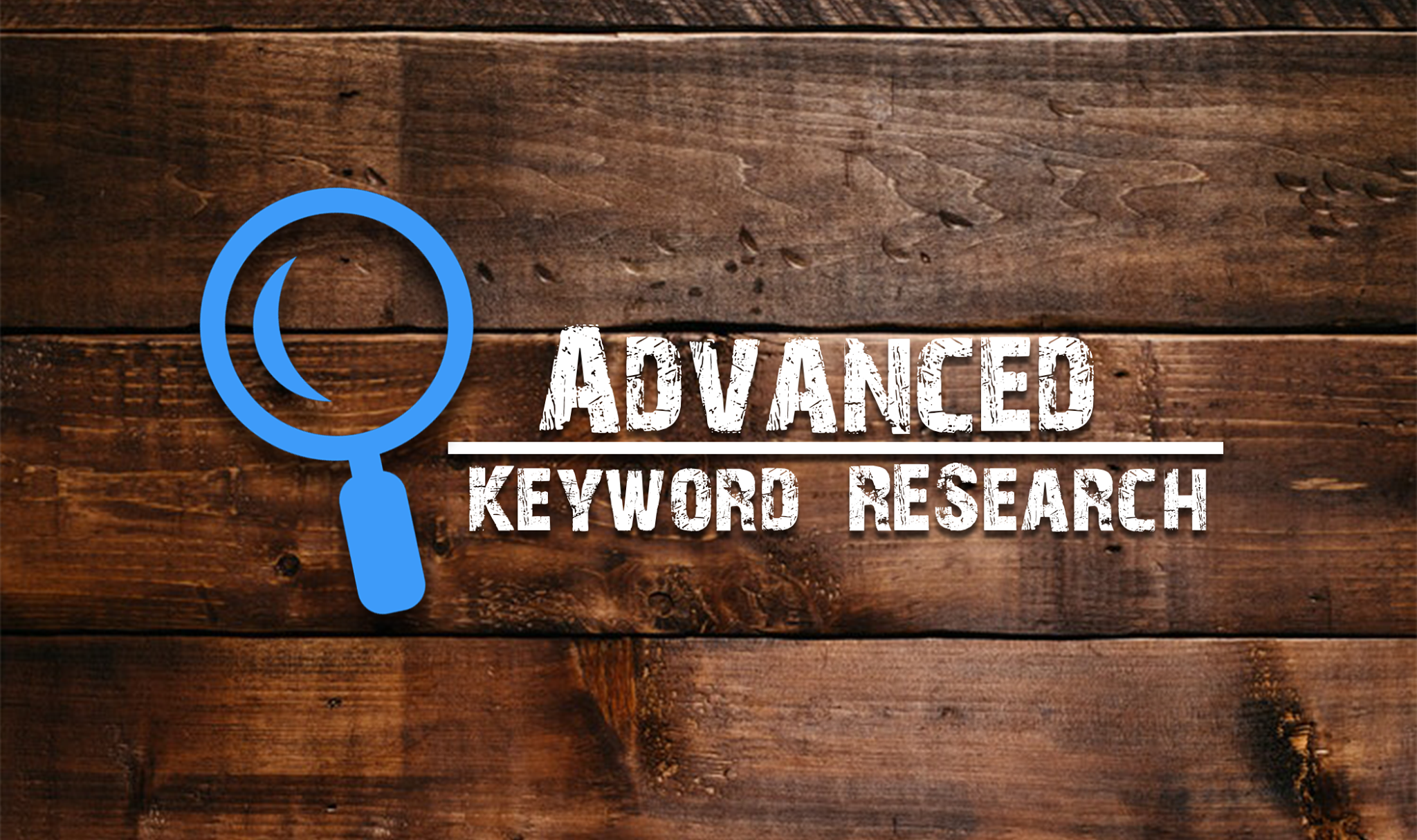 Need Advance Keyword Research