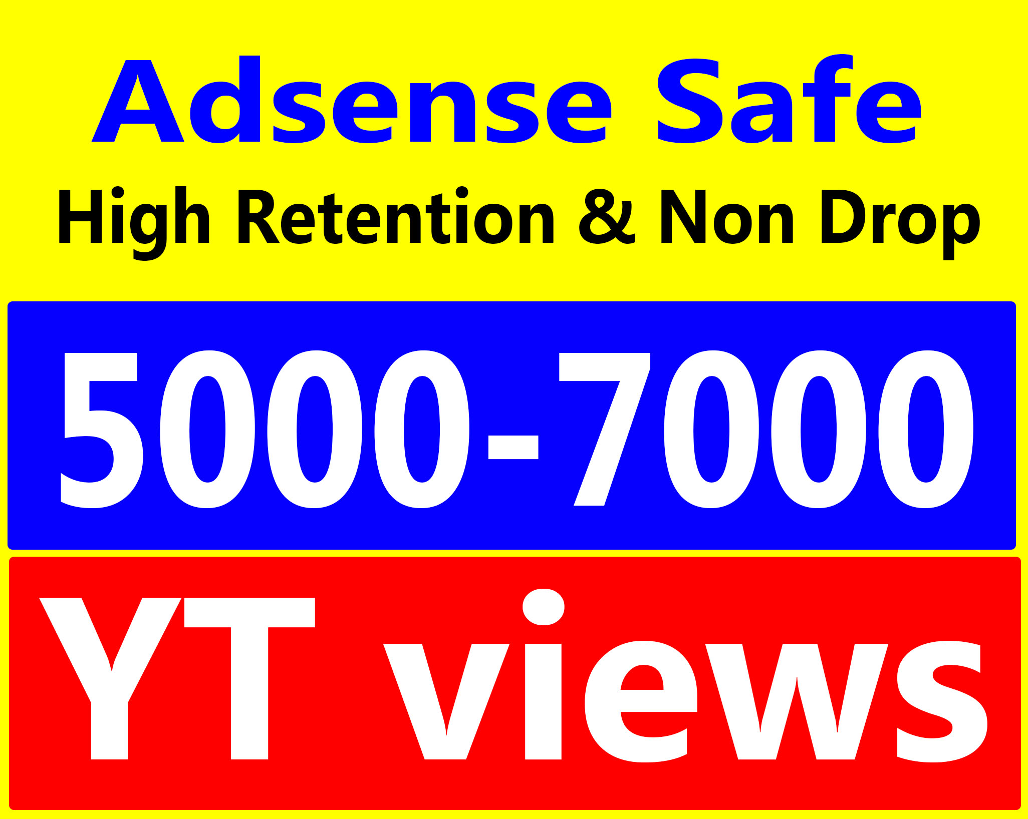 5000 To 7000 Vieews High Retentions Ad-sense Safe, non drop express delivery