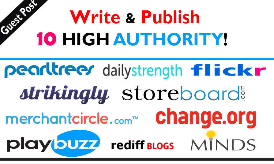 Will Write And Publish 10 High Authority Guest Posts On DA-100 Sites