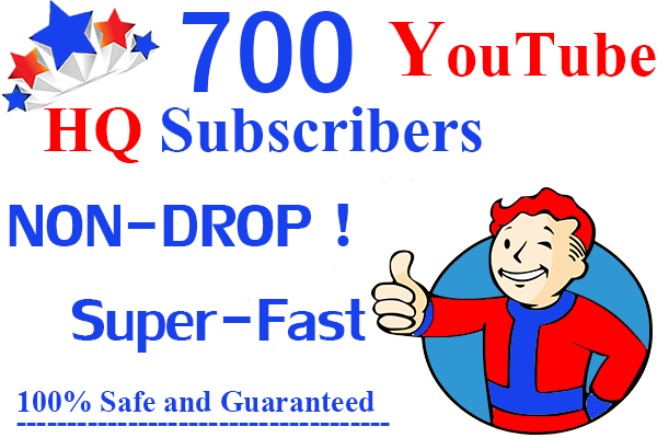 700+High quality YouTube Subsсribers