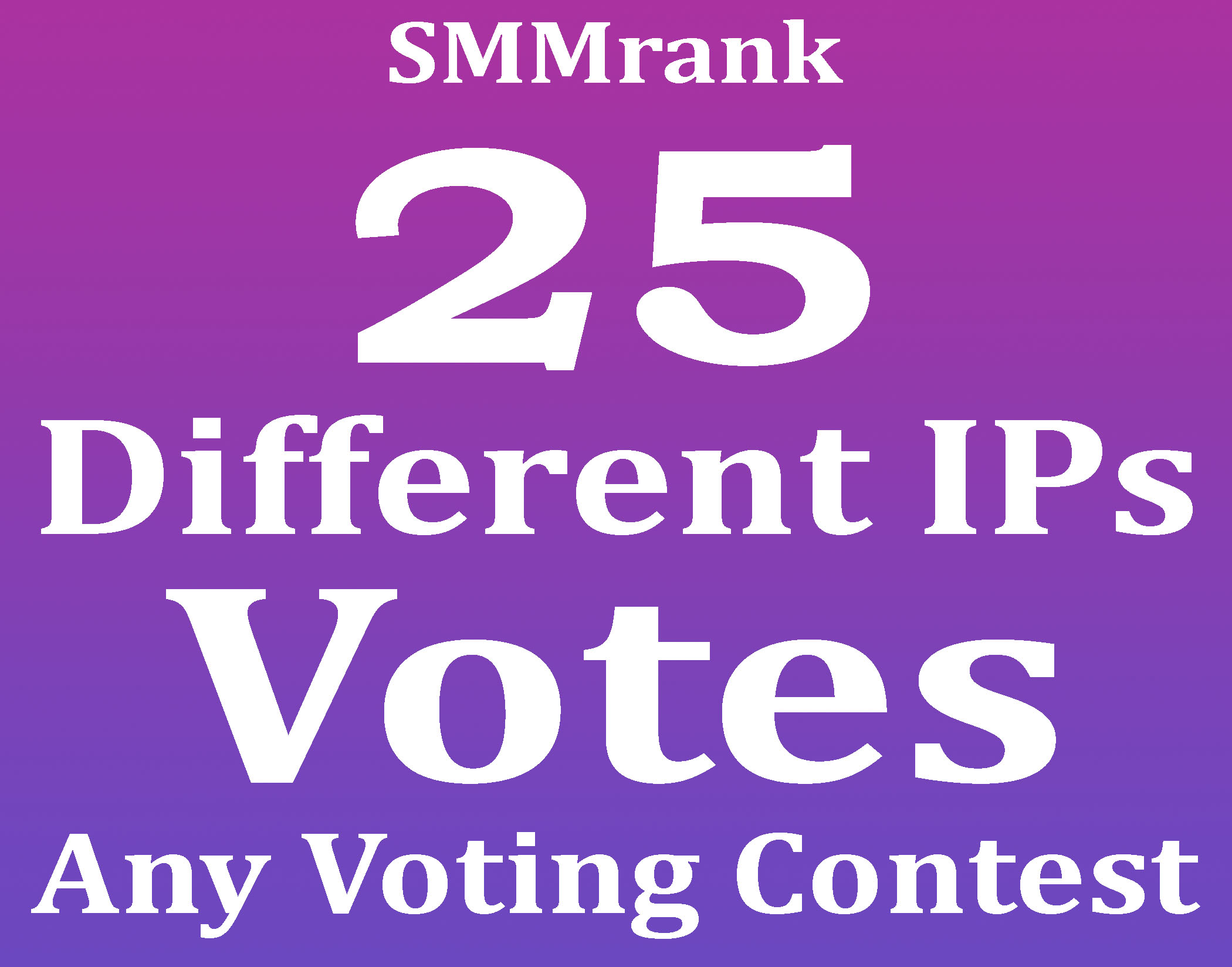 Give 25+ different IPs Votes for any voting contest within 3 hours