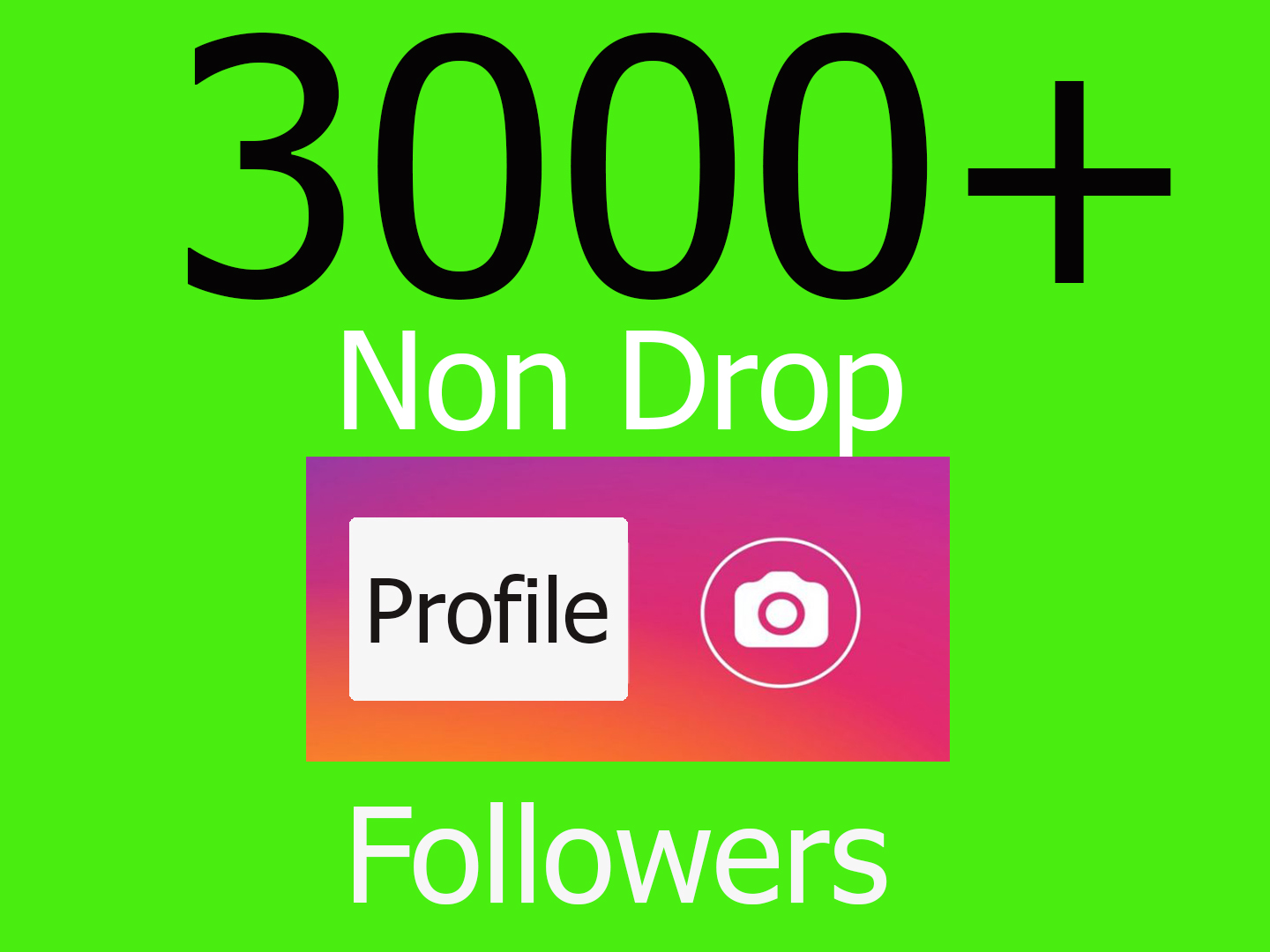 3000+Permanent HQ Social Profile Followers IN 1 hour